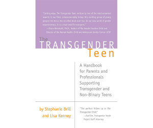 Transgender Teen: A Handbook for Parents and Professionals Supporting Transgender and Non-Binary Teens Paperback